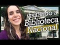 VISITANDO A BIBLIOTECA NACIONAL