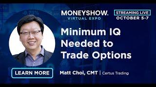 Minimum IQ Needed to Trade Options