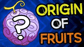 What Is The Origin Of Devil Fruits? - One Piece Theory