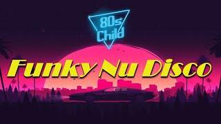 Funky Nu Disco House Mix 2019 - 80's Child - FVUK Guest Mix #8 (Funky House & Boogie)