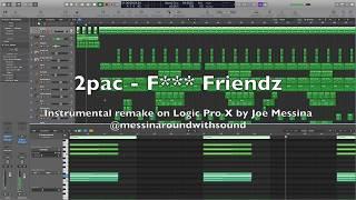 2pac - F*** Friendz (instrumental remake on Logic Pro X)
