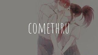 「Nightcore」  Comethru (Jeremy Zucker)