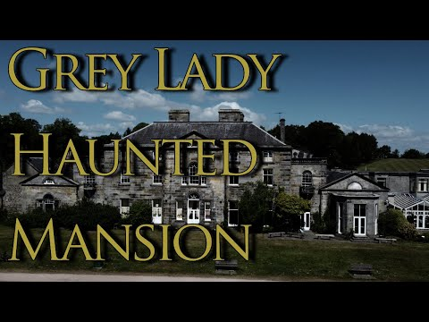 The Grey Lady Of Old Haunted Mansion
