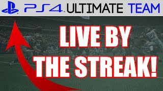 LIVE BY THE STREAK - Madden 15 Ultimate Team Gameplay | MUT 15 PS4 Gameplay