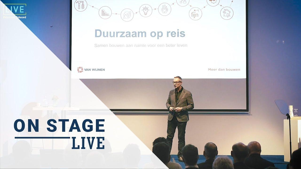 Terugblik Duurzaam Gebouwd Congres Live On Stage: Hilbrand Katsma