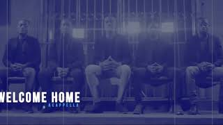 Asante Acappella - Welcome Home (Official Video)