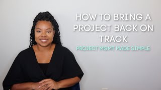 How to Bring a Project Back on Track