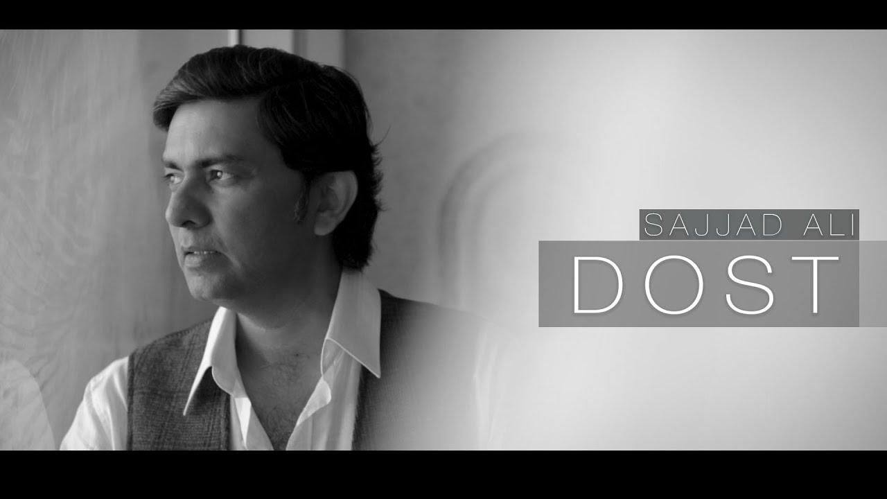Sajjad Ali-Dost Song Lyrics
