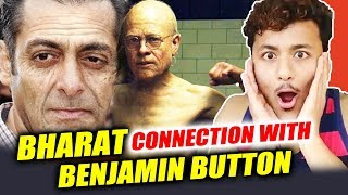 Salman Khan's Bharat CONNECTION With Brad Pitt's Benjamin Button REVEALED