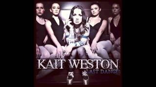 Kait Weston - Last Dance (Audio)