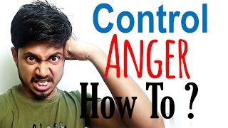 How to control anger | top five anger management techniques