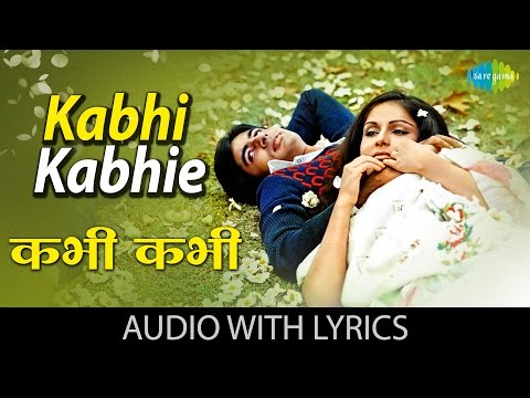 Kabhi Kabhi with lyrics | कभी कभी के बोल | Kabhi Kabhie | Amitabh Bachhan |Rakhee |Lata | Mukesh