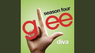 Diva (Glee Cast Version)