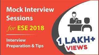 ESE 2018 | Mock Interview Sessions | Interview Preparation & Tips | MADE EASY