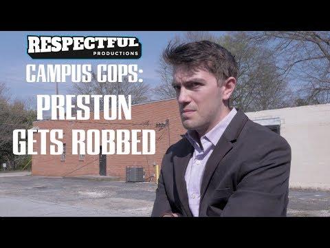 Campus Cops: Preston Gets Robbed