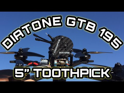 DIATONE GTB 195 5inch Toothpick Power Pick Flight Test and Review