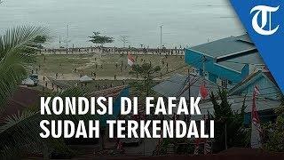 VIDEO: Pasca-Kerusuhan di Fakfak, Kini Kondisi Sudah Terkendali
