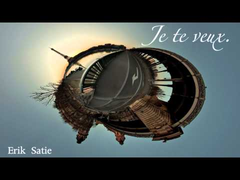 Je Te Veux (Song) by Erik Satie