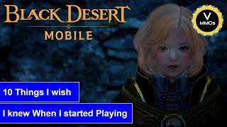 10 things I Wish I Knew When I Started Playing Black Desert Mobile Global