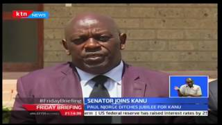 Friday Briefing: Nominated senator Paul Njoroge ditches Jubilee party for KANU