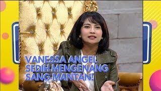 Vanessa Angel Sedih Mengenang Sang Mantan | Pesbukers