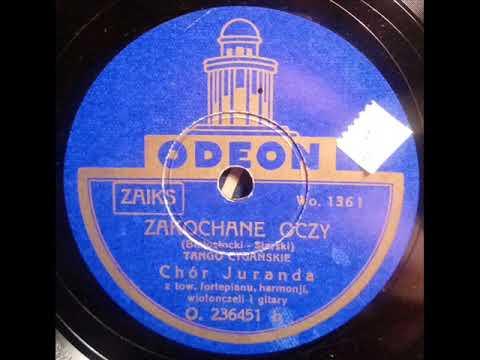 Chór Juranda-Zakochane oczy-1934!