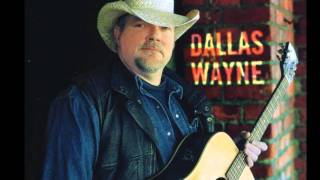 If That's Country - Dallas Wayne