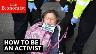 How to be an activist   The Economist