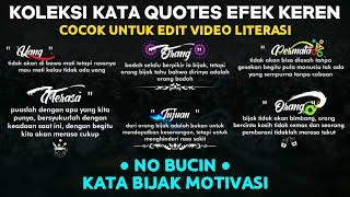 Bagi Mentahan Kata Quotes Efek Keren || Edit Video Literasi di Kinemaster || Quotes Harian Terbaru