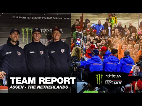 GREAT BRITAIN and THE NETHERLANDS - TEAM REPORT - Monster Energy FIM MXoN - Assen 2019