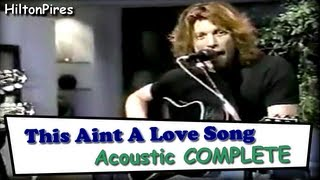 This Aint A Love Song   Acoustic COMPLETE