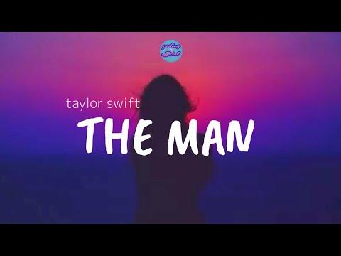 Taylor Swift-the man (lyrics)