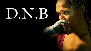"""Ronda Rousey - Motivational video """"A DO NOTHING BITCH"""" (DNB)"""