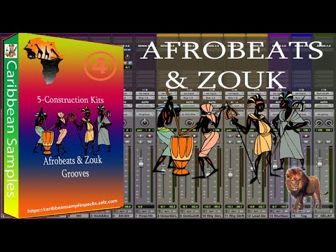 Afro-beats & Zouk Grooves #4 / 5-Construction Kits / Royalty Free!
