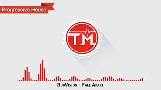 DubVision - Fall Apart
