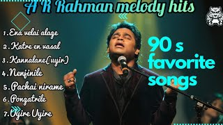 ar rahman songs, Ar rahman songs tamil hits, A r Rahman melody songs.