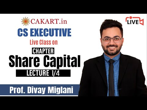 Share-Capital-Lecture-1-by-Prof-Divay-Miglani-for-CMA-Inter
