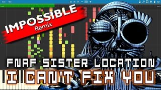 "IMPOSSIBLE REMIX - ""I Can't Fix You"" (FNAF Sister Location Song) The Living Tombstone - Piano Band"