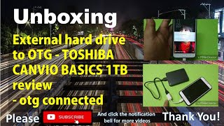 External hard drive to otg - TOSHIBA CANVIO BASICS 1TB review - otg connected