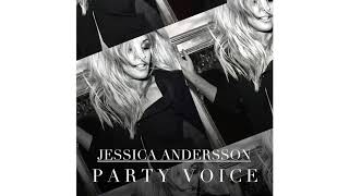 Jessica Andersson  - Party Voice (Official Audio)