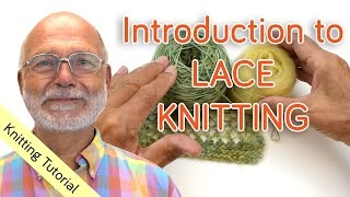Introduction To Lace Knitting