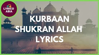 Shukran Allah - Kurbaan - (Lyrics) Lyrico TV - YouTube