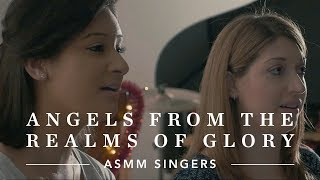 Angels from the Realms of Glory - Dan Forrest - ft. ASMM Singers