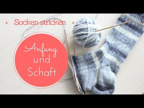 Socken stricken 1 | Anfang und Schaft | Stricken für Anfänger