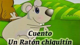 Cuento infantil:  Un Ratón Chiquitin