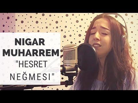 Hesret Negmesi Cover – Nigar Muharrem