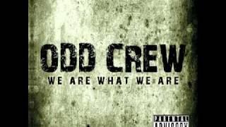 I Ain't Losing Myself   Odd Crew