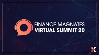 Finance Magnates Virtual Summit keynote interview with David Mercer, Part 1