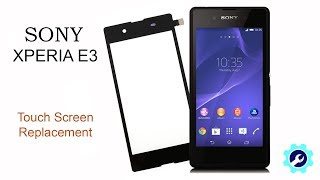 SONY XPERIA E3  Touch Screen Replacement