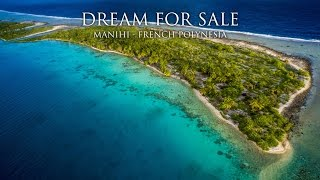Dream for sale - Manihi French Polynesia